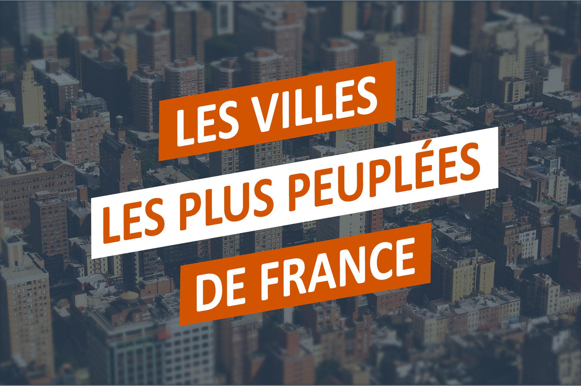 Classement Des Villes Les Plus Peuplees En France